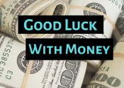 get good luck with money